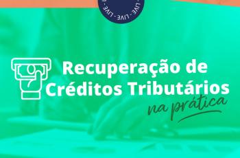 LIVE!!! RECUPERAÇÃO DE CRÉDITOS NA PRÁTICA COM PROF. PAULO GOMES